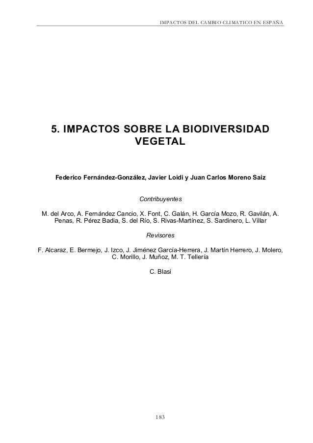 IMPACTOS DEL CAMBIO CLIMATICO EN ESPAÑA1835. IMPACTOS SOBRE LA BIODIVERSIDADVEGETALFederico Fernández-González, Javier Loi...