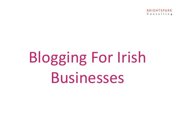 Blogging For Irish Businesses
