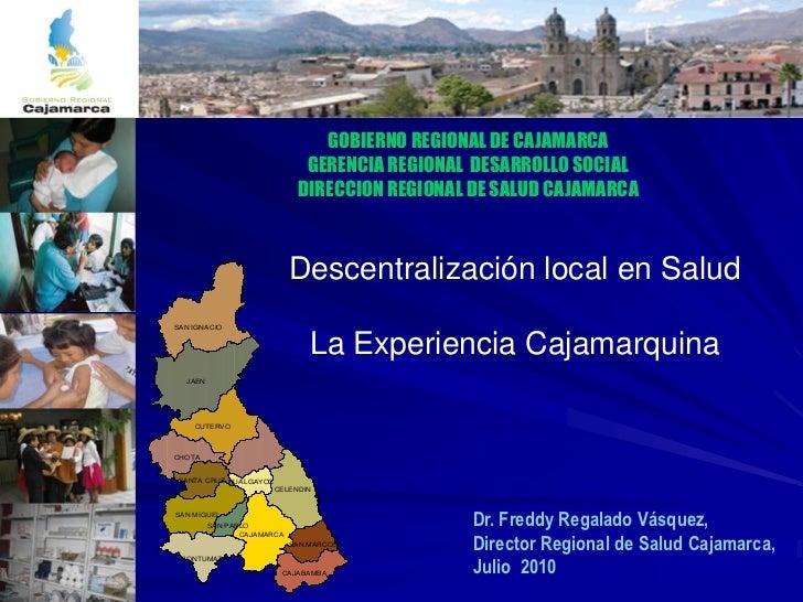 GOBIERNO REGIONAL DE CAJAMARCA                              GERENCIA REGIONAL DESARROLLO SOCIAL                           ...