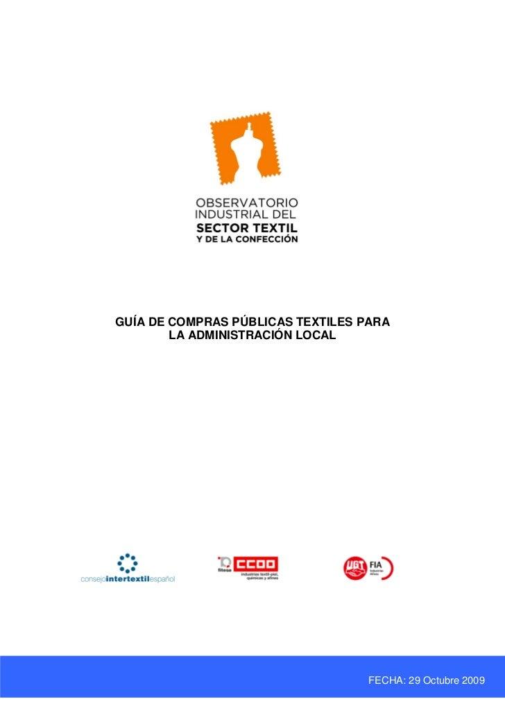 GUÍA DE COMPRAS PÚBLICAS TEXTILES PARA        LA ADMINISTRACIÓN LOCAL                                   FECHA: 29 Octubre ...
