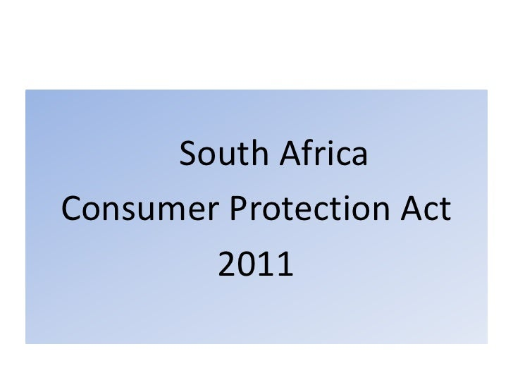 South Africa<br />Consumer Protection Act<br />2011<br />
