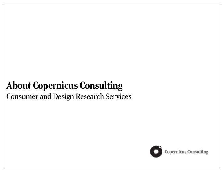About Copernicus ConsultingConsumer and Design Research Services