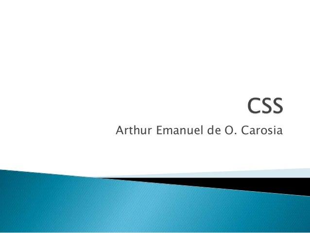 Arthur Emanuel de O. Carosia