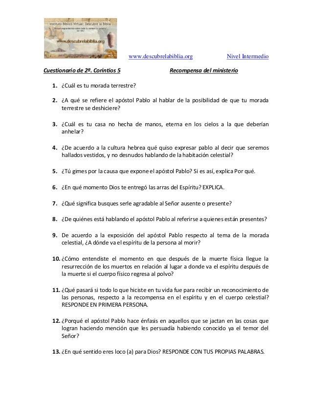 www.descubrelabiblia.org Nivel Intermedio Cuestionario de 2�. Corintios 5 Recompensa del ministerio 1. �Cu�l es tu morada ...
