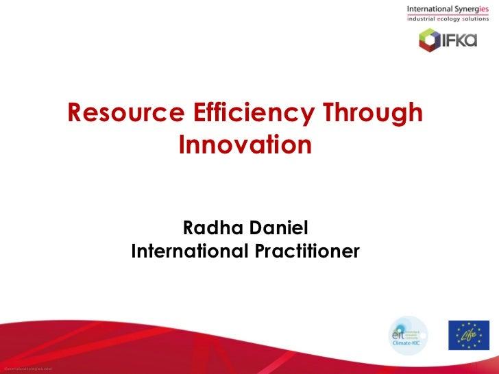 Resource Efficiency Through                                            Innovation                                         ...