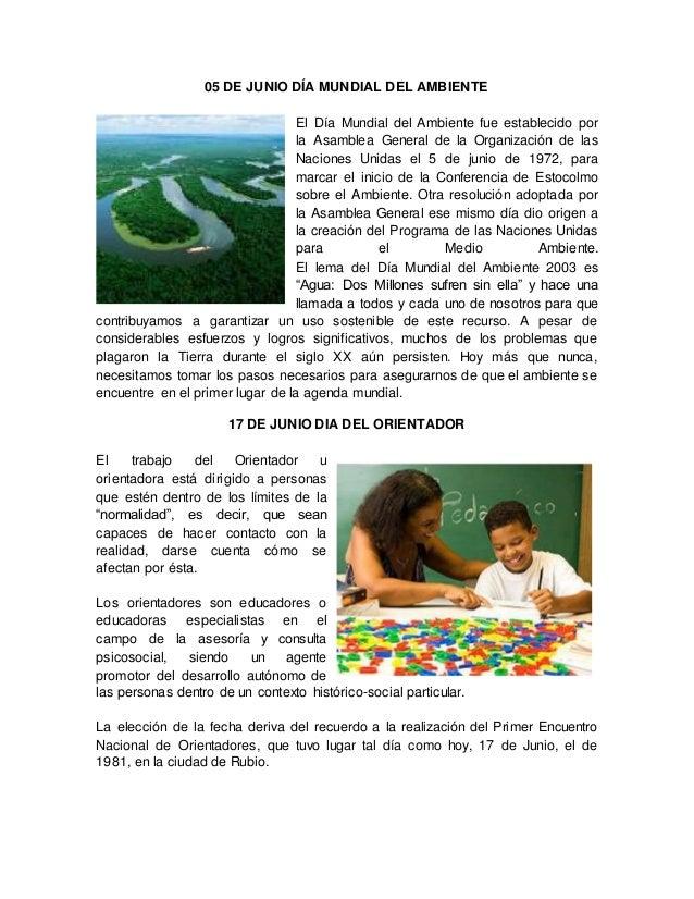 05 DE JUNIO DÍA MUNDIAL DEL AMBIENTE El Día Mundial del Ambiente fue establecido por la Asamblea General de la Organizació...
