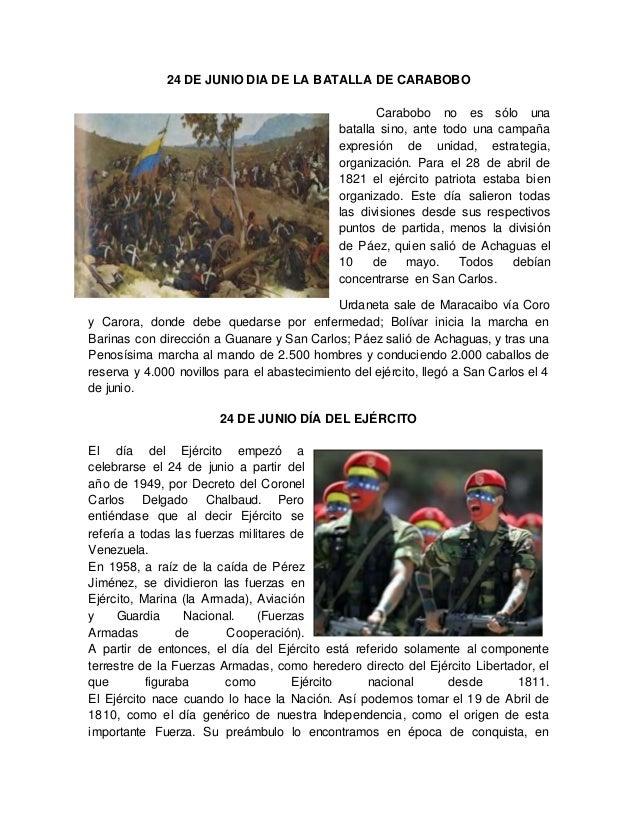 24 DE JUNIO DIA DE LA BATALLA DE CARABOBO Carabobo no es sólo una batalla sino, ante todo una campaña expresión de unidad,...