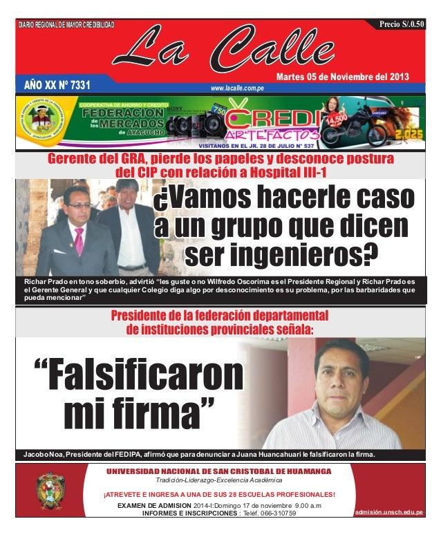DIARIO REGIONAL DE MAYOR CREDIBILIDAD  AÑO XX Nº 7331  Precio S/.0.50  La Calle  Martes 05 de Noviembre del 2013  www.laca...