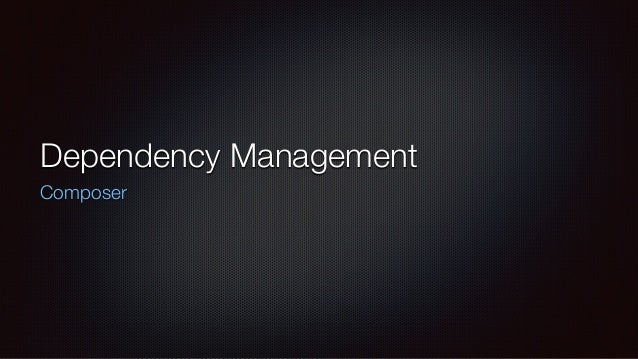Dependency Management Composer