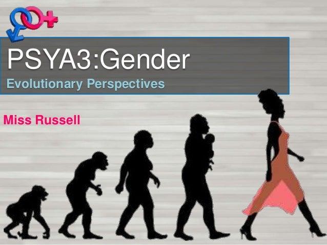 PSYA3:Gender Evolutionary Perspectives Miss Russell