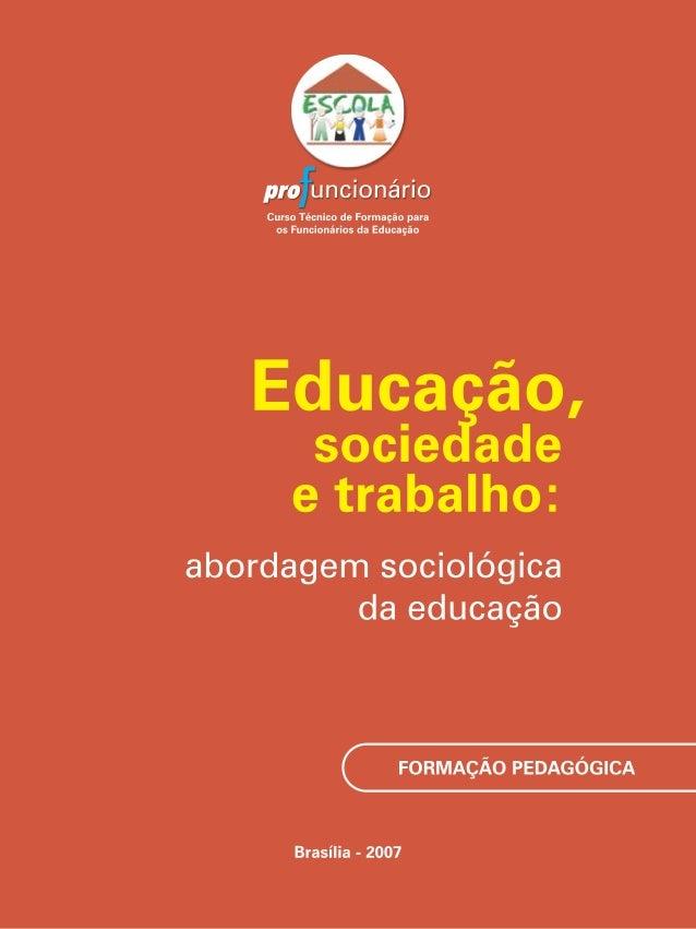 Governo FederalMinistério da EducaçãoSecretaria de Educação BásicaDepartamento de Articulação e Desenvolvimento dos Sistem...
