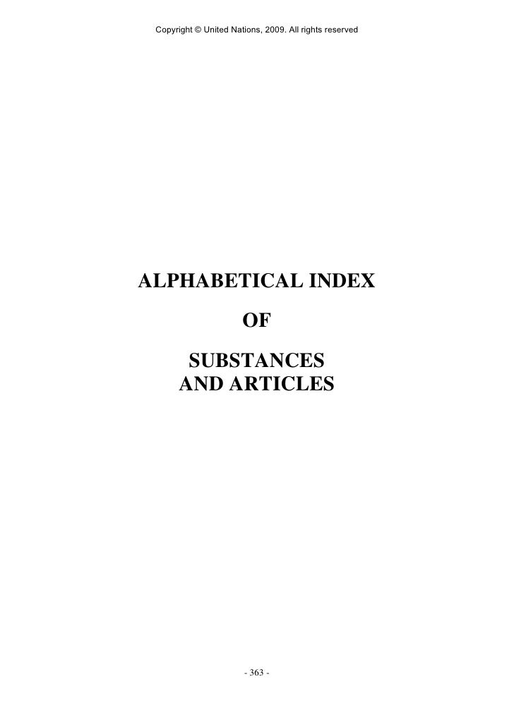 Copyright © United Nations, 2009. All rights reserved     ALPHABETICAL INDEX                        OF         SUBSTANCES ...