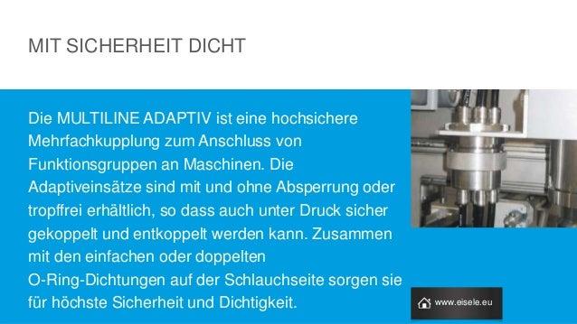 Die MULTILINE ADAPTIV ist eine hochsichere Mehrfachkupplung zum Anschluss von Funktionsgruppen an Maschinen. Die Adaptivei...