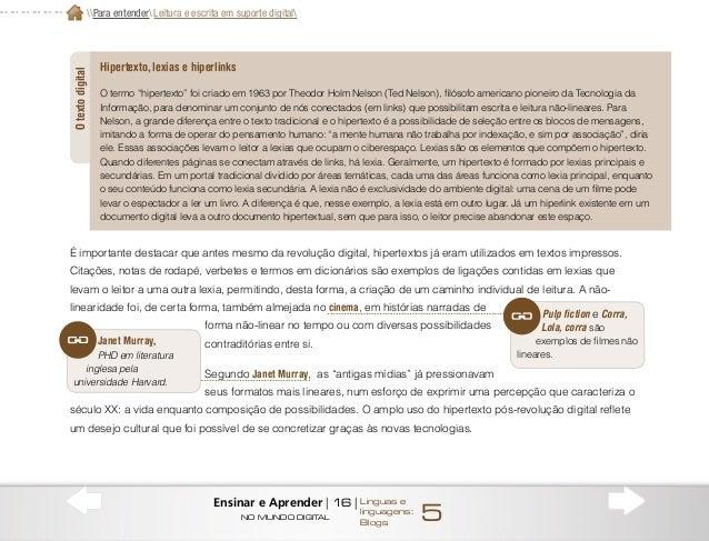 NA PRÁTICA Nossa proposta de trabalho com a linguagem é a construção de um blog temático para a publicação coletiva de tex...