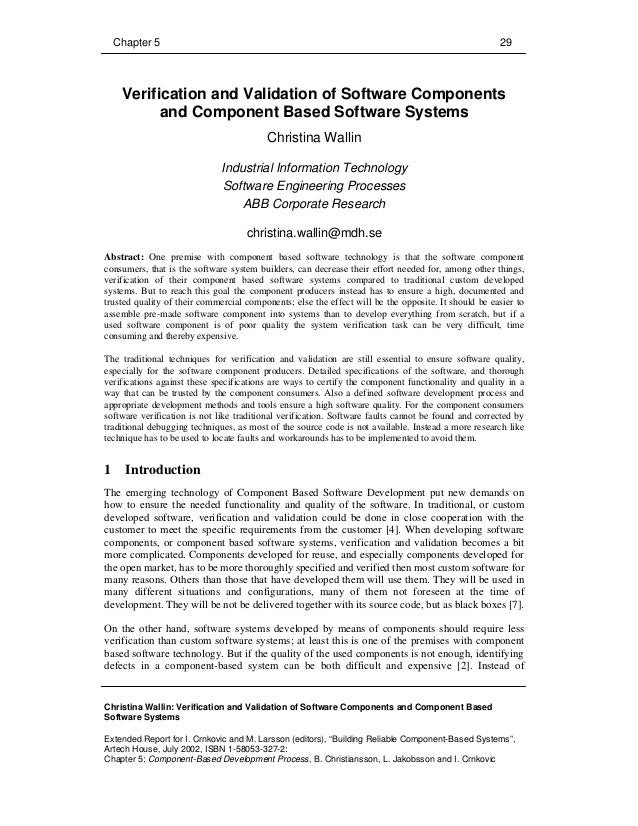 Chapter 5 29 Christina Wallin: Verification and Validation of Software Components and Component Based Software Systems Ext...