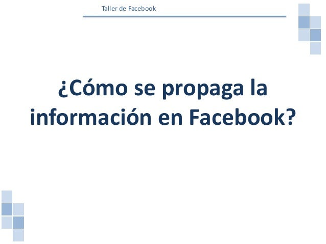 Todo inicia en el post Alcance Interacciones Post Taller de Facebook
