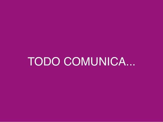 TODO COMUNICA...