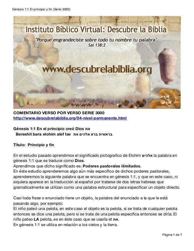 Génesis 1:1 El principio y fin (Serie 3000) COMENTARIO VERSO POR VERSO SERIE 3000 http://www.descubrelabiblia.org/04-nivel-...