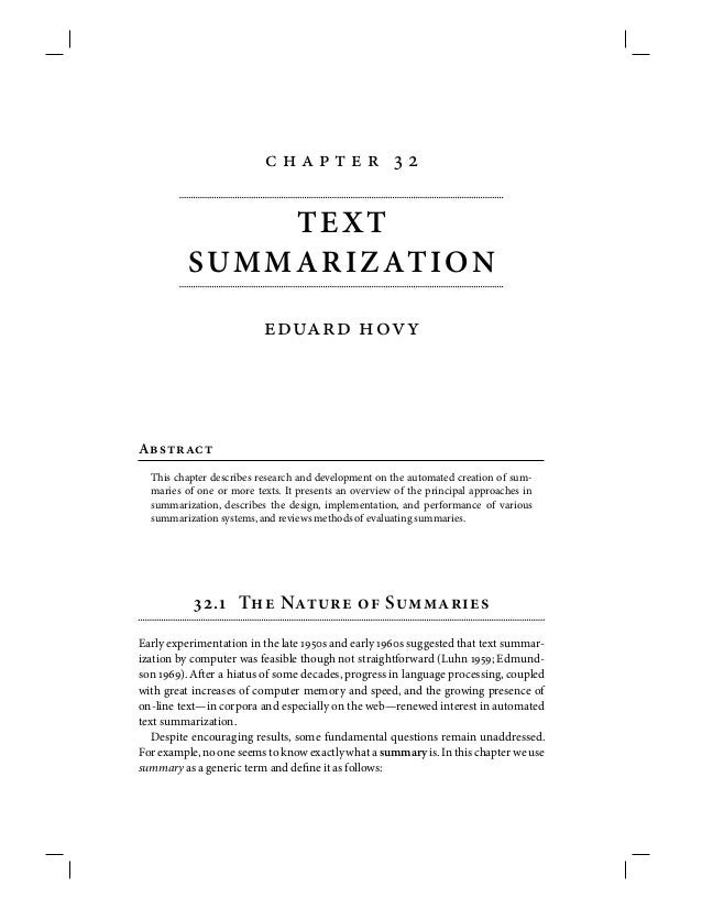         TEXT SUMMARIZATION   A This chapter describes research and development on the automated...