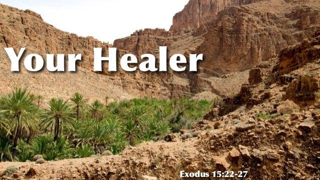 Your Healer Exodus 15:22-27