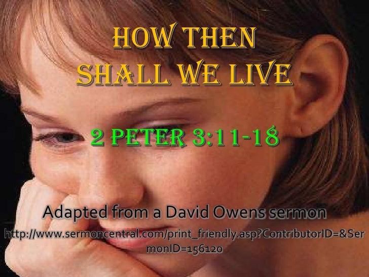 Adapted from a David Owens sermonhttp://www.sermoncentral.com/print_friendly.asp?ContributorID=&Ser                       ...