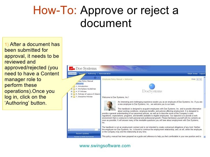 How-To:  Approve or reject a document www.swingsoftware.com 1)  After a document has been submitted for approval, it needs...