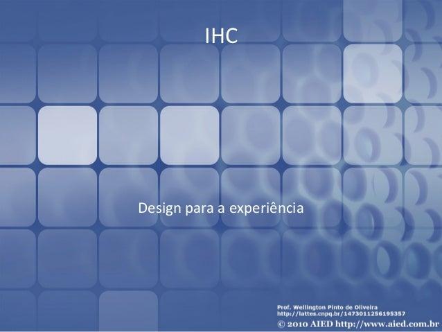 IHC  Design para a experiência