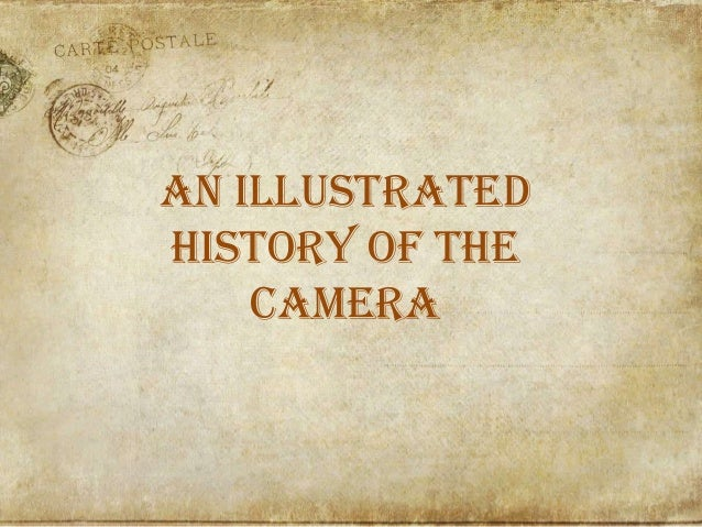 An illustratedhistory of thecamera