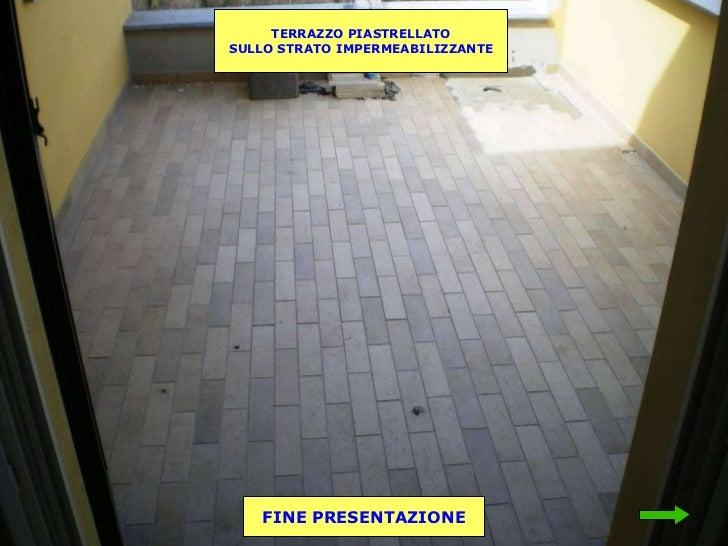 Stunning Impermeabilizzare Terrazzo Piastrellato Gallery - Design ...