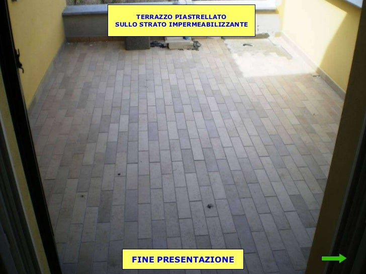Best Impermeabilizzare Terrazzo Piastrellato Images - Amazing Design ...