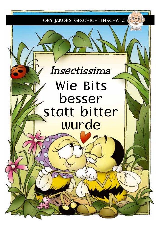 Wie Bits besser statt bitter wurde Insectissima