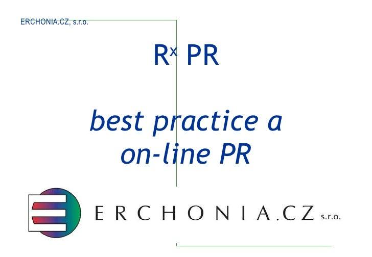 R x  PR best practice a on-line PR