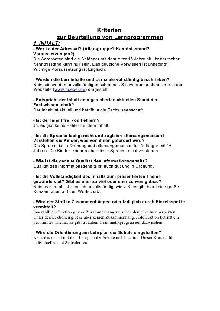 Kriterien              zur Beurteilung von Lernprogrammen 1. INHALT: - Wer ist der Adressat? (Altersgruppe? Kenntnisstand?...