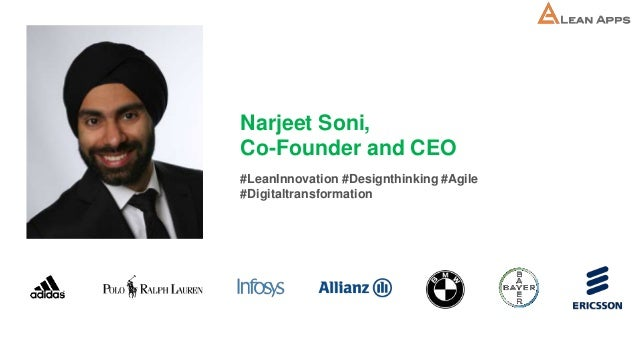 Narjeet Soni, Co-Founder and CEO #LeanInnovation #Designthinking #Agile #Digitaltransformation