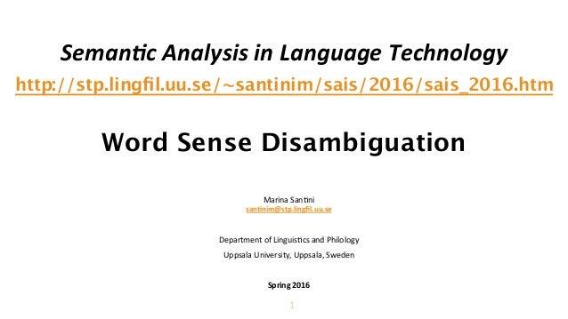 Seman&c  Analysis  in  Language  Technology   http://stp.lingfil.uu.se/~santinim/sais/2016/sais_2016.htm   Word...