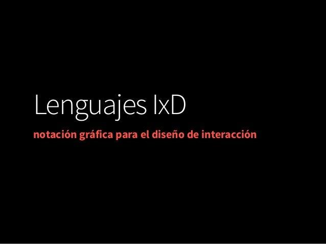 LenguajesIxD notación gráfica para el diseño de interacción