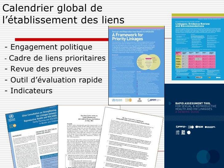 Calendrier global de l'établissement des liens <ul><li>- Engagement politique </li></ul><ul><li>-  Cadre de liens priorita...