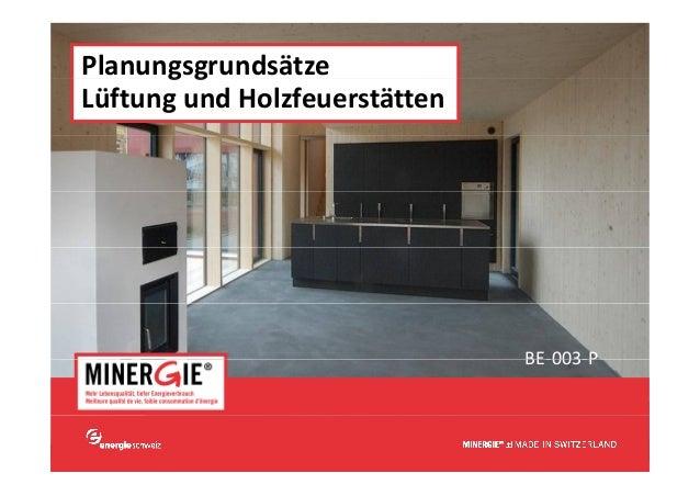 Planungsgrundsätze      ggLüftungundHolzfeuerstätten                                  BE 003 P                         ...