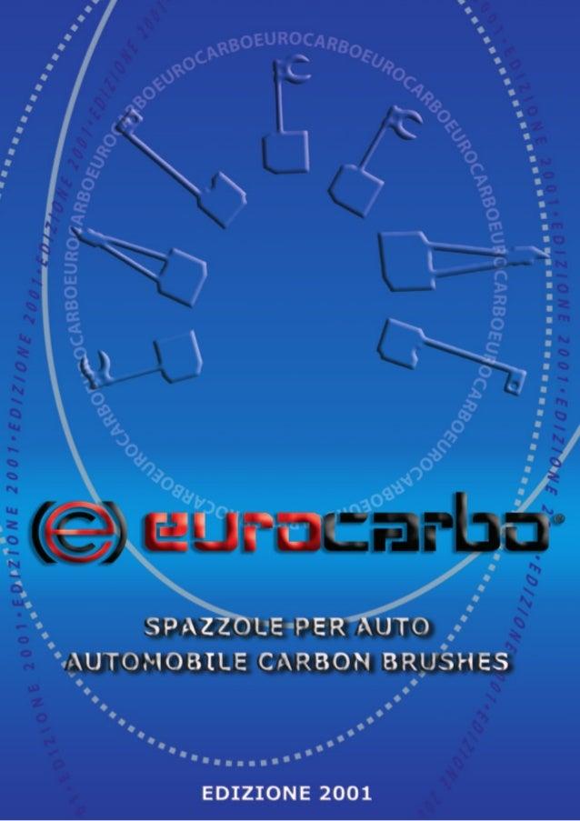 SPAZZOLE PER AUTO AUTOMOBILE CARBON BRUSHES EDIZIONE 2001