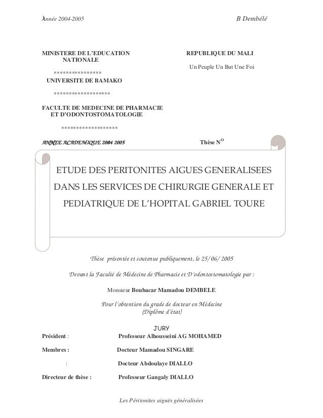 Année 2004-2005 B Dembélé  ETUDE DES PERITONITES AIGUES GENERALISEES  DANS LES SERVICES DE CHIRURGIE GENERALE ET  PEDIATRI...