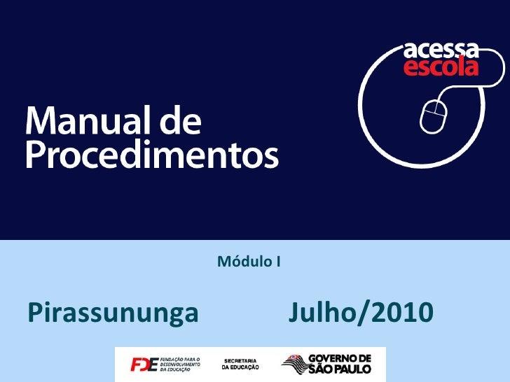 Módulo IPirassununga              Julho/2010