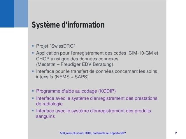 """ Projet """"SwissDRG""""  Application pour l'enregistrement des codes CIM-10-GM et CHOP ainsi que des données connexes (Medtst..."""