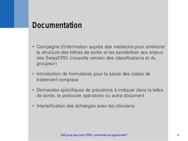  Campagne d'information auprès des médecins pour améliorer la structure des lettres de sortie et les sensibiliser aux enj...