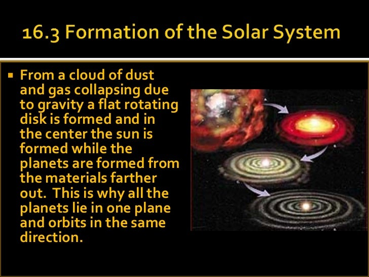 05 (may) 5 & 6 16.3c the solar system - formation