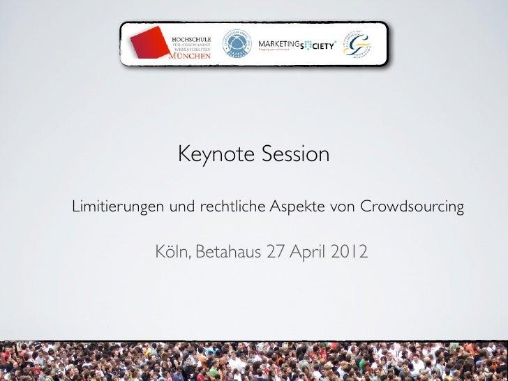 Crowdsourcing Summit: Limitierungen & rechtliche Aspekte von Crowdsourcing Slide 2