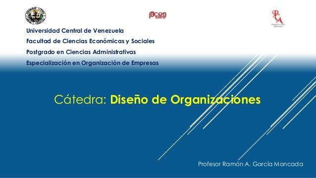Universidad Central de Venezuela  Facultad de Ciencias Económicas y Sociales  Postgrado en Ciencias Administrativas  Espec...