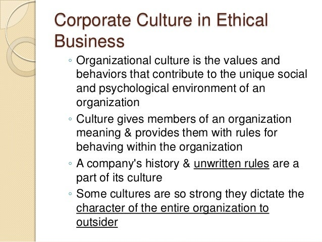 why is an ethical corporate culture important Why ethical principles are important for professional accountants date: feb 18, 2016  as well as corporate governance.