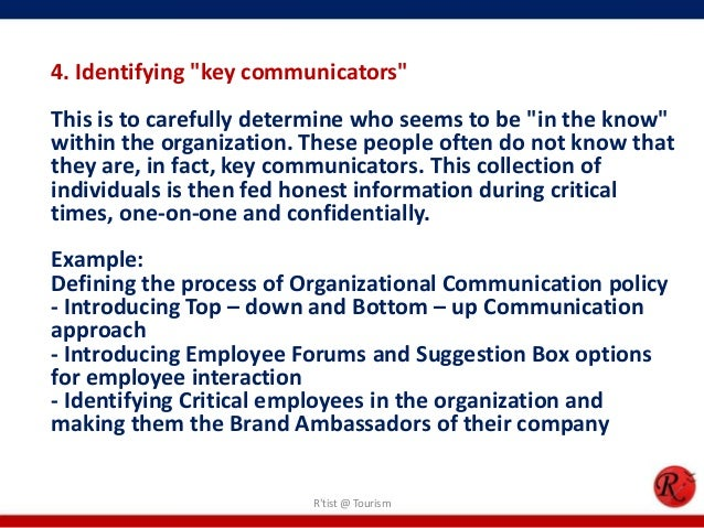 """4. Identifying """"key communicators""""This is to carefully determine who seems to be """"in the know""""within the organization. The..."""