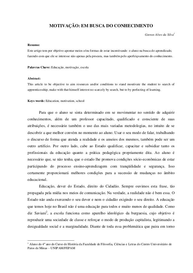 MOTIVAÇÃO: EM BUSCA DO CONHECIMENTO Geenes Alves da Silva1 Resumo: Este artigo tem por objetivo apontar meios e/ou formas ...