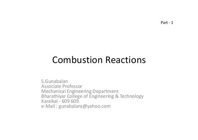 Printables Combustion Reactions Worksheet 05 part1 combustion reactions s gunabalan associate professor mechanical engineering department bharathiyar college of engineering